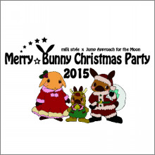 Merry☆Bunny Christmas party 2015