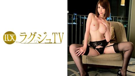 【ラグジュTV】ラグジュTV 419 希咲あや 27歳 モデル 21