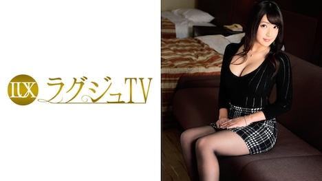 【ラグジュTV】ラグジュTV 492 松坂理子 28歳 音楽教諭 1