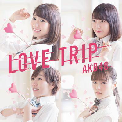 AKB48/LOVE TRIP / しあわせを分けなさい<Type C>