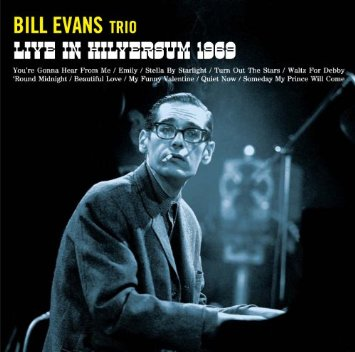 Bill Evans Live In Hilyersum 1969