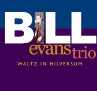 Bill Evans Waltz In Hilyersum