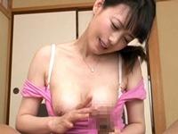 【三浦恵理子】寝起きの悪いマザコン息子をフェラで甘やかす巨乳の痴女ママ