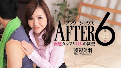 アフター6~肉感タップリOLの欲望~ - 渡辺美羽 -HEYZO