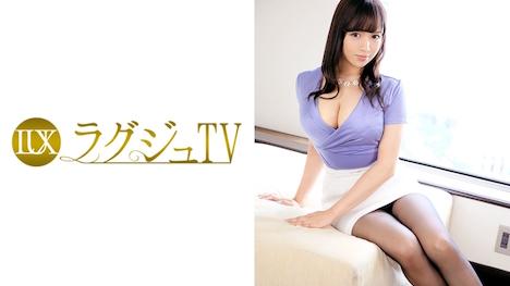 【ラグジュTV】ラグジュTV 408 菜津子 32歳 デザイナー 19
