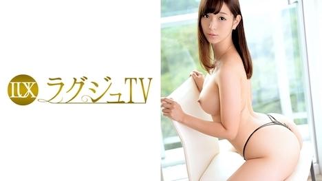 ラグジュTV 459 橘波留 24歳 大学院生